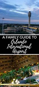 A Family Guide To Orlando International Airport  Including