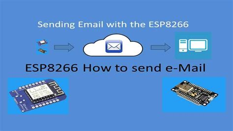 Tech Note 037  Esp8266 How To Send An Email Youtube