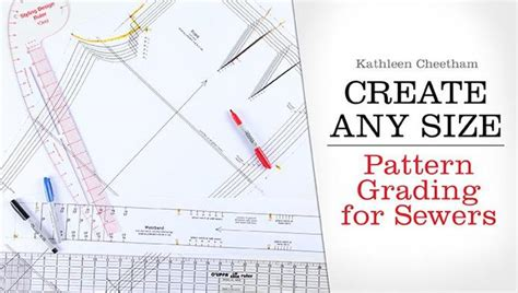 create  size pattern grading sewing class craftsy