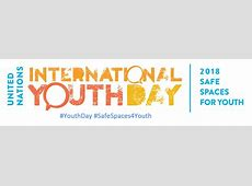 International Youth Day 2018 United Nations For Youth