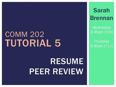 comm202 tutorial 5 peer review resume sarahbrennan