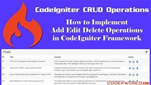 CodeIgniter CRUD Operations with MySQL - CodexWorld