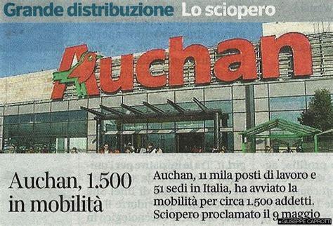 auchan si鑒e social auchan italia 1500 esuberi e la crisi degli ipermercati non finisce più giuseppecaprotti it