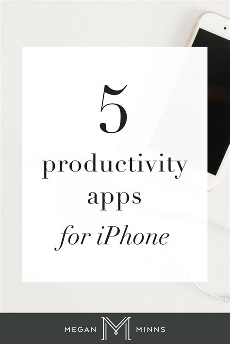 best productivity apps for iphone top 5 productivity apps for iphone megan minns