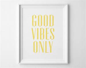 Good vibes only inspirational print motivational wall