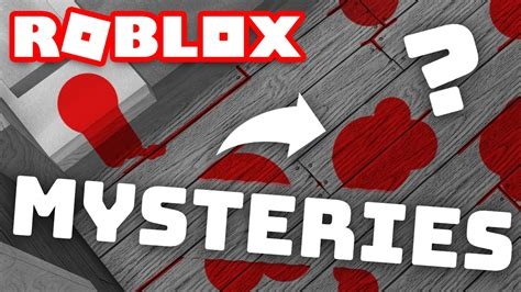 Top Roblox Mysteries