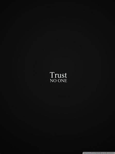 trust wallpapers wallpaper cave