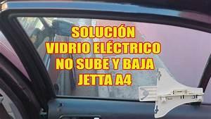 Reparar Vidrio El U00e9ctrico No Sube Y Baja Puerta Trasera Jetta A4 2019