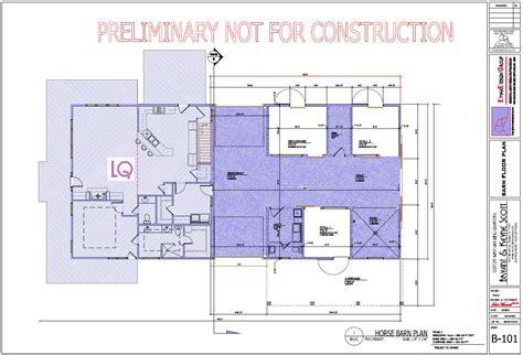 preliminary plans horse barn living quarterscopyrights