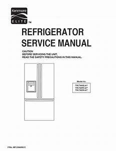Kenmore Elite 795 74092 74093 74099 Refrigerator Servi