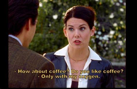 coffee lorelai gilmore quotes quotesgram