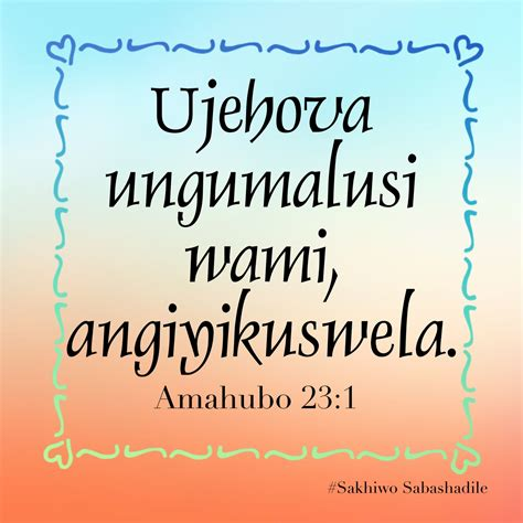 Whether a inspirational quote from your favorite celebrity p. Pin on Zulu scriptures