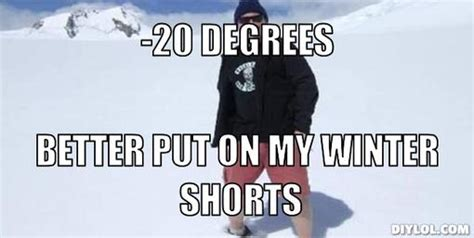 Memes About Winter - cold the adventureblog