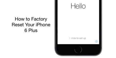 how to factory reset your iphone 6 plus draalin