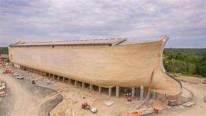 Noah U0026 39 S Ark Built To Biblical Specifications Opens In