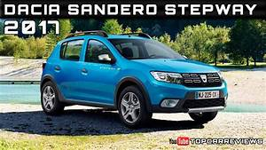 Dacia Sandero Steepway : 2017 dacia sandero stepway review rendered price specs release date youtube ~ Medecine-chirurgie-esthetiques.com Avis de Voitures