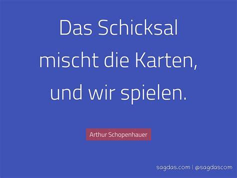 arthur schopenhauer zitat das schicksal mischt die