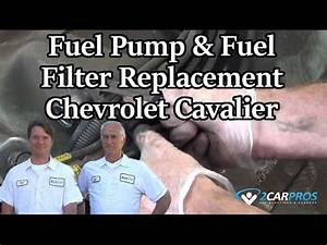 Fuel Pump  U0026 Fuel Filter Replacement Chevrolet Cavalier