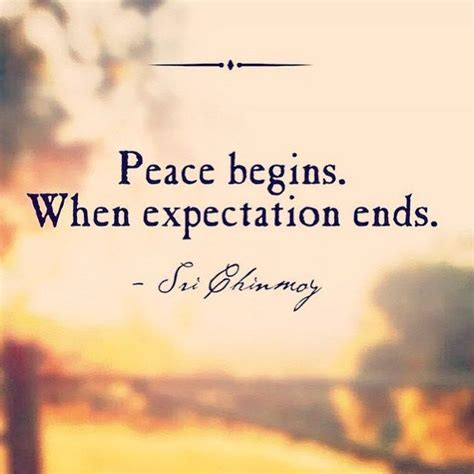 peace begins  expectation ends pictures