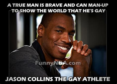 Funny Gay Memes - jason collins is gay that s cute nba funny moments