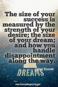 U201cthe Size Of Your Success U2026 U201d  U2013 Robert Kiyosaki