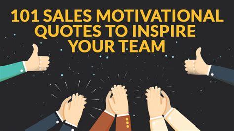 motivational sales quotes  inspire    team