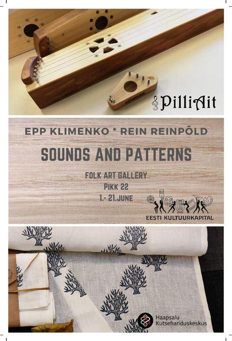näitus helid ja mustrid - Estonian Folk Art and Craft Union