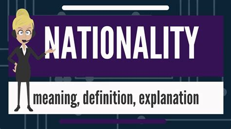 What Is Nationality? What Does Nationality Mean