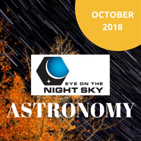 October Astronomy Fairbanks Museum Planetarium Blog