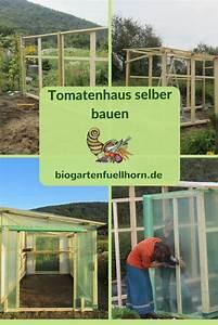Holztür Gartenhaus Selber Bauen : freudengarten ein tomatenhaus selber bauen ~ Lizthompson.info Haus und Dekorationen