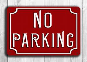 NO PARKING SIGN Classic Metal Signs