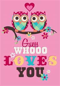 Guess who loves you | Love Life Quotes | Owl quotes, Owl ...