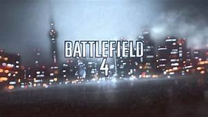 Battlefield 4 OFFICIAL MAIN THEME Extended YouTube