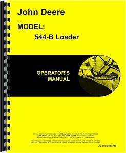 John Deere 544b Wheel Loader Operators Manual