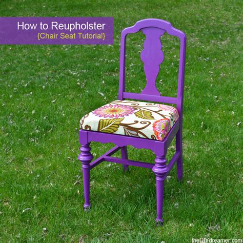 How To Reupholster A Chair Seat  The Diy Dreamer