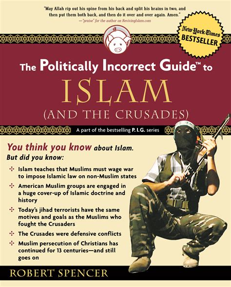 The Politically Incorrect Guide To Islam (and The Crusades