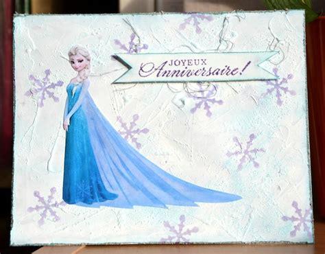 joyeux anniversaire reine des neiges carte d anniversaire reine des neiges scraptiwi