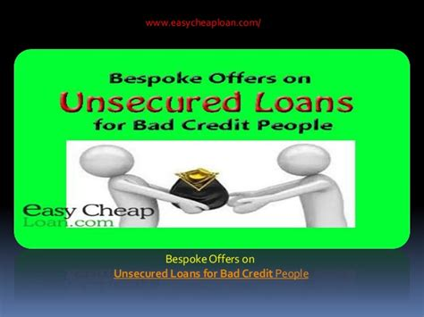 Bespoke Offers On Unsecured Loans For Bad Credit People