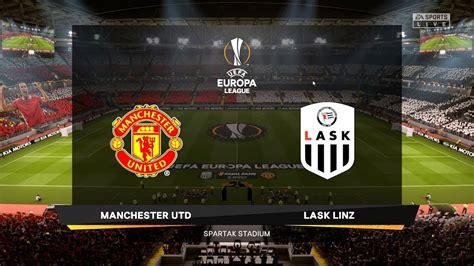 LASK vs Manchester United - Europa League 12 March 2020 ...