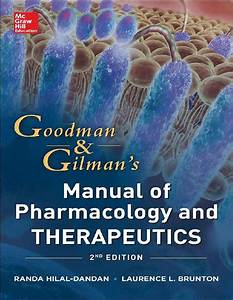 Download Goodman And Gilman Manual Of Pharmacology And