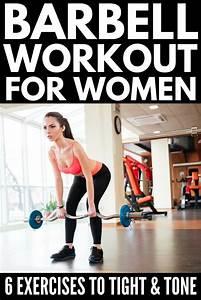 Kettlebell Designs Barbell Workout Program For Women 6 Exercises To Tighten