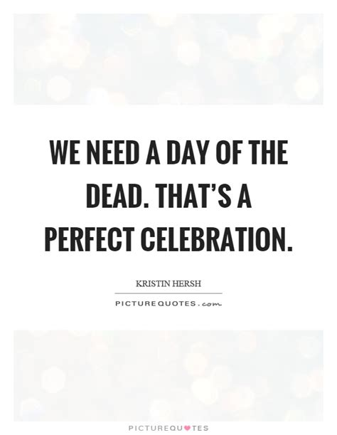 day   dead   perfect celebration