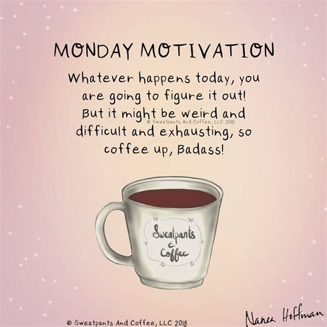 For all coffee addicts, we have a collection of funny. Monday Motivation: Drink Coffee! I have a plan now to make it happen, first coffee! #offeefirst ...