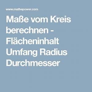 Umfang Berechnen Kreis Online : 25 best ideas about kreis berechnen on pinterest kreis berechnen formel damen dreiviertel ~ Themetempest.com Abrechnung