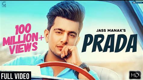 Prada  Jass Manak (official Video) Satti Dhillon  Latest
