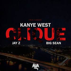 Kanye West Clique Feat Jay-Z,Big Sean Part 1 by OrkunSezer ...