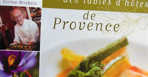 cuisine de provence cuisine de provence cookbook challenge 4 la cuisine