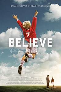 Believe A Soccer Movie For The Whole Family Cranial
