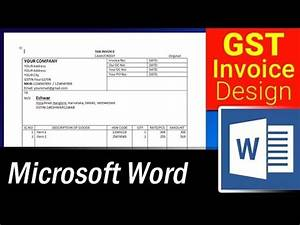 How To Create An Invoice In Excel How To Design Simple Gst Invoice Format In Ms Word
