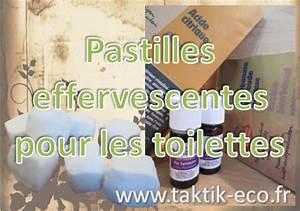 Produit Pour Déboucher Les Toilettes : pastilles effervescentes cologiques pour les toilettes ~ Melissatoandfro.com Idées de Décoration